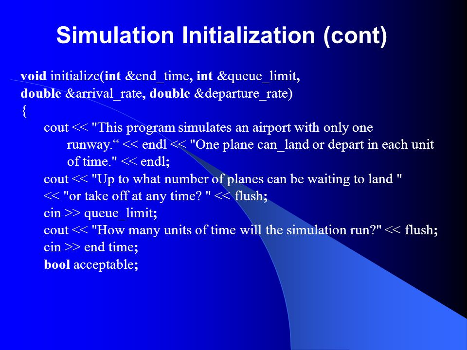 Simulation Initialization (cont)