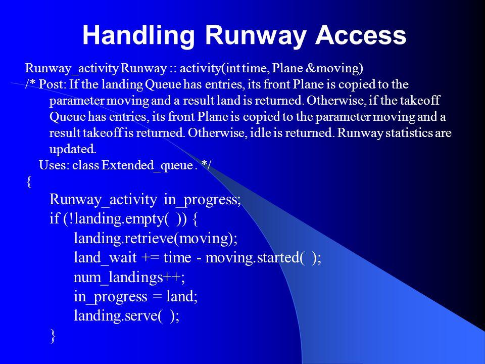 Handling Runway Access