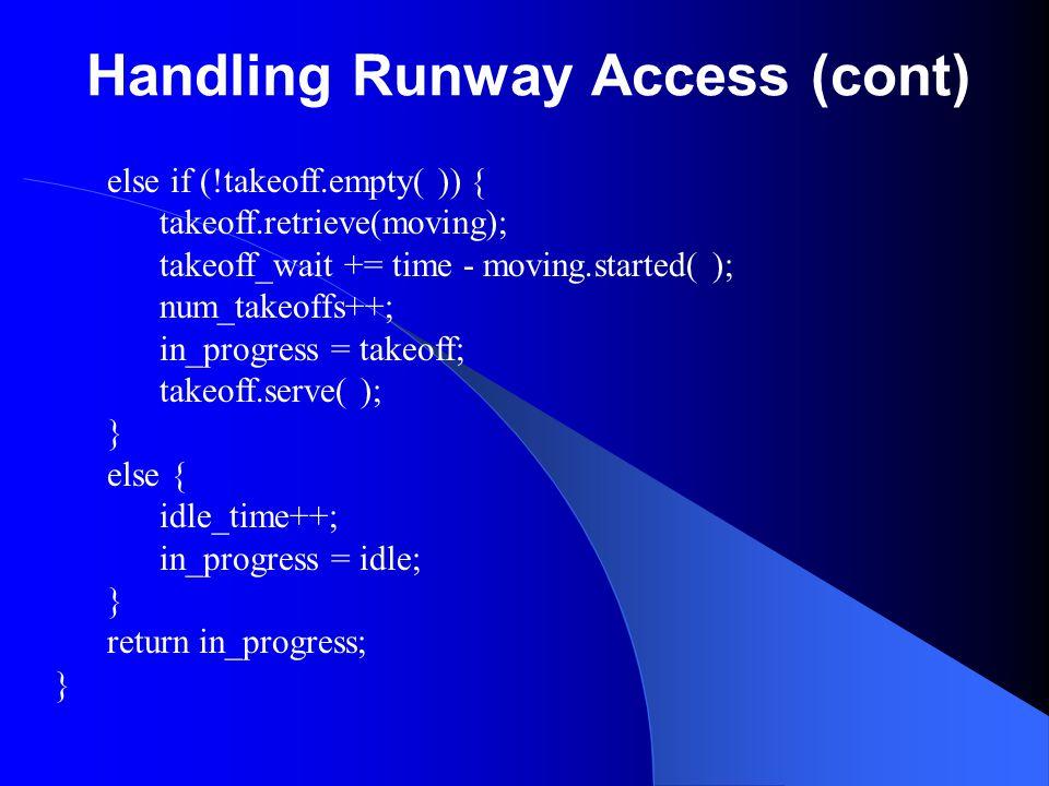 Handling Runway Access (cont)