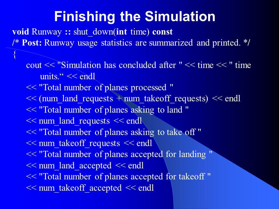 Finishing the Simulation