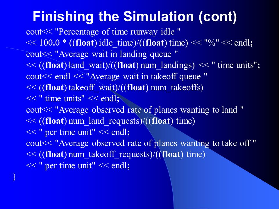 Finishing the Simulation (cont)