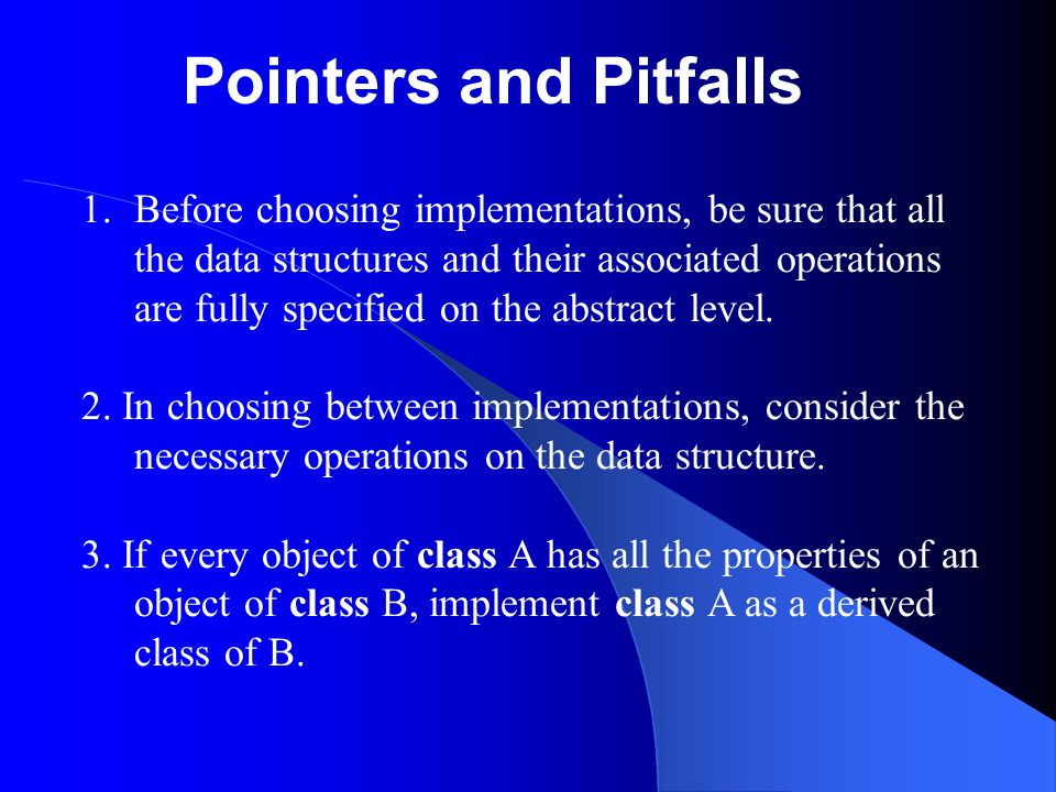 Pointers and Pitfalls