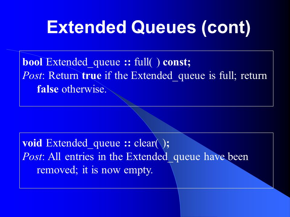 Extended Queues (cont)