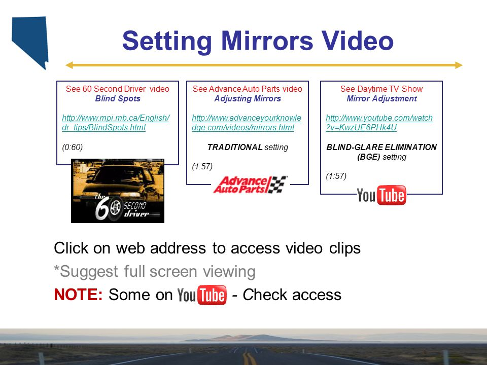 Setting Mirrors Video Click on web address to access video clips