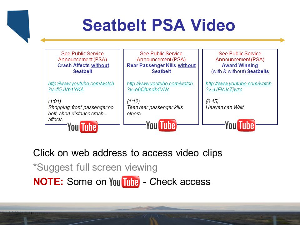Seatbelt PSA Video Click on web address to access video clips