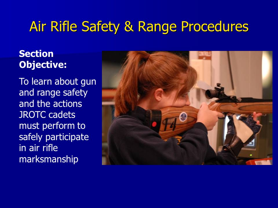 Air Rifle Safety & Range Procedures