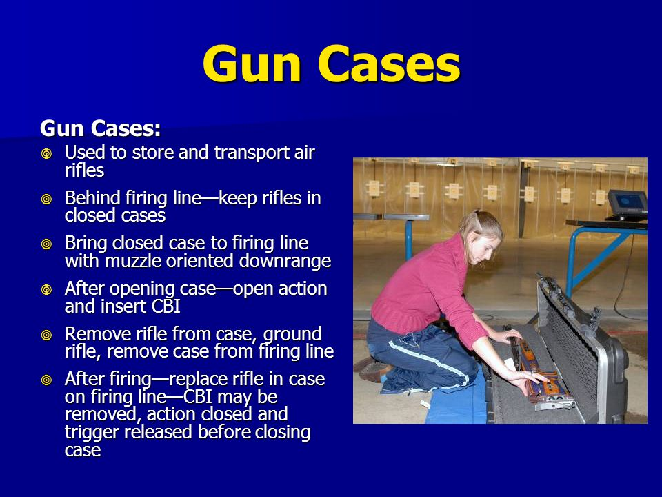 Gun Cases Gun Cases: Used to store and transport air rifles