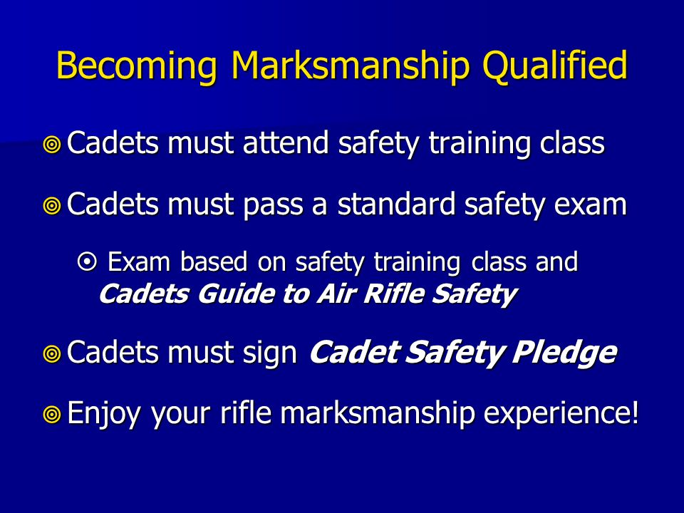 Becoming Marksmanship Qualified