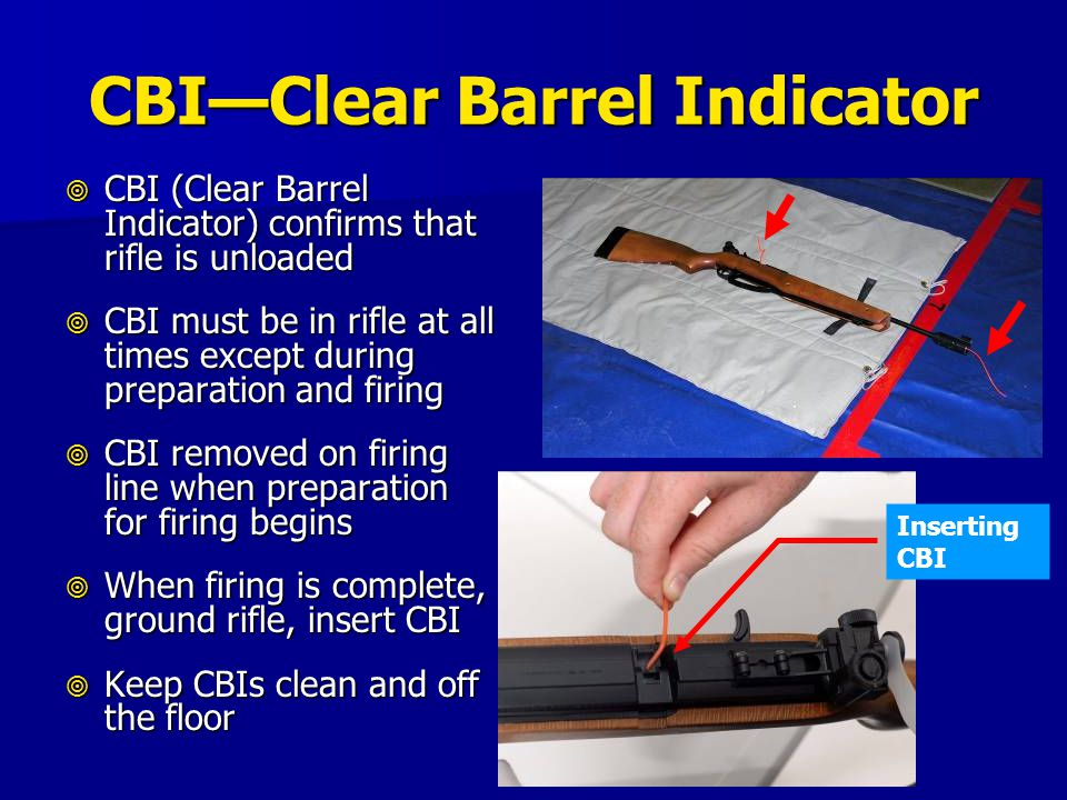 CBI—Clear Barrel Indicator