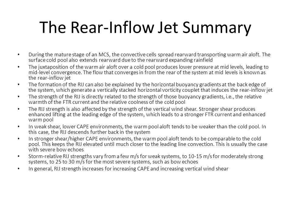 The Rear-Inflow Jet Summary