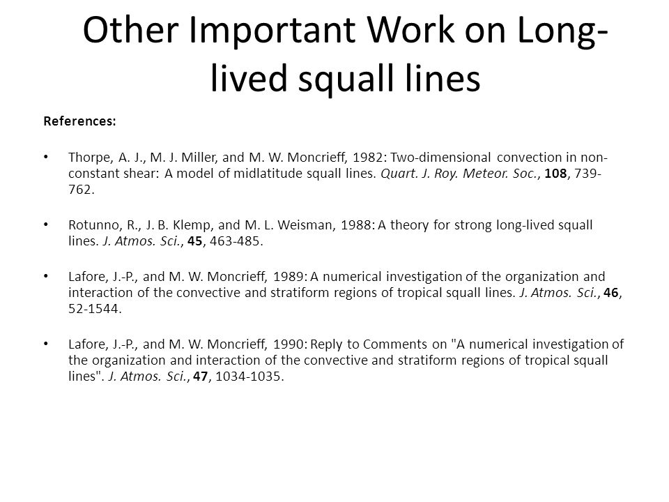 Other Important Work on Long-lived squall lines