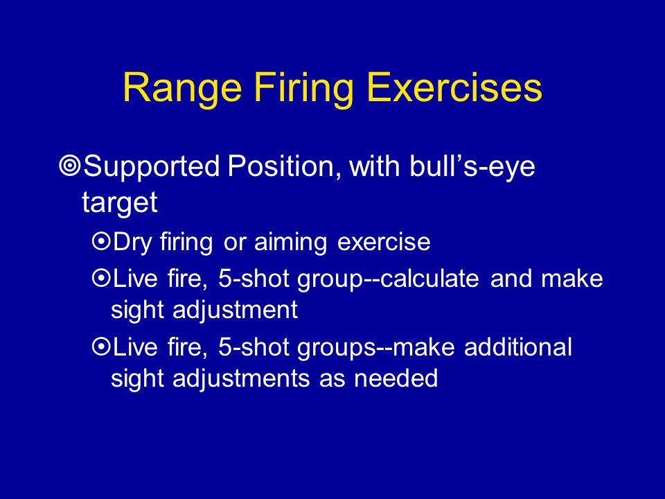 Range Firing Exercises