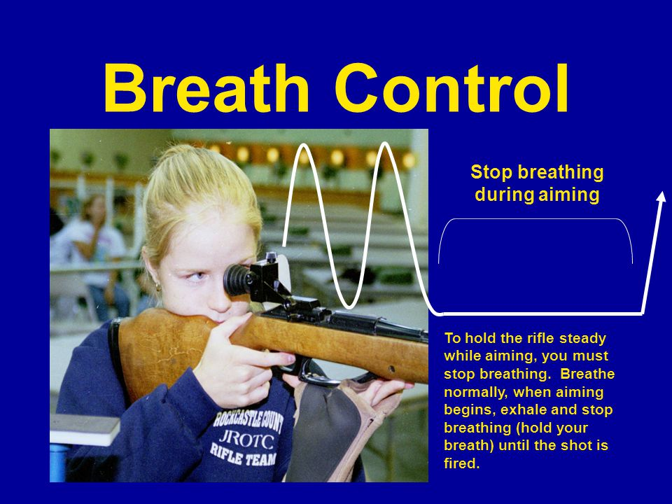 Stop breathing during aiming