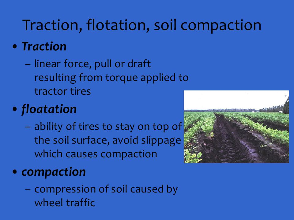 Traction, flotation, soil compaction