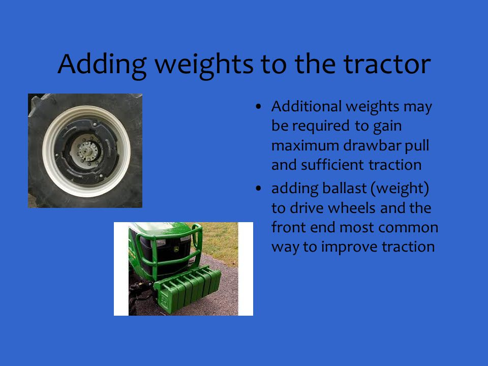 Adding weights to the tractor