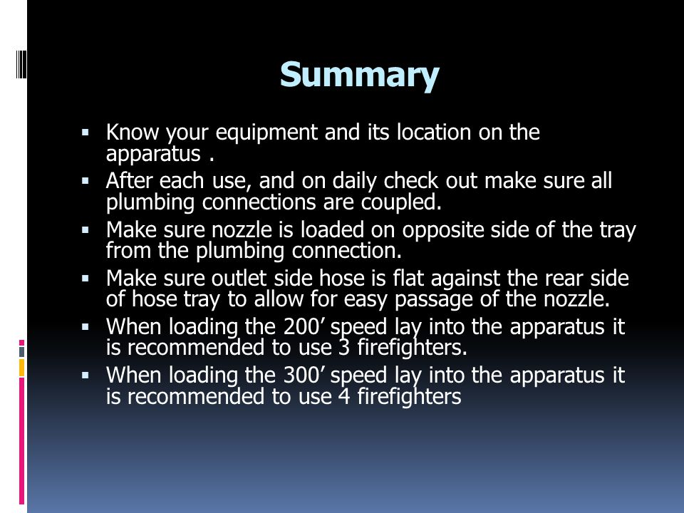 Summary Know your equipment and its location on the apparatus .