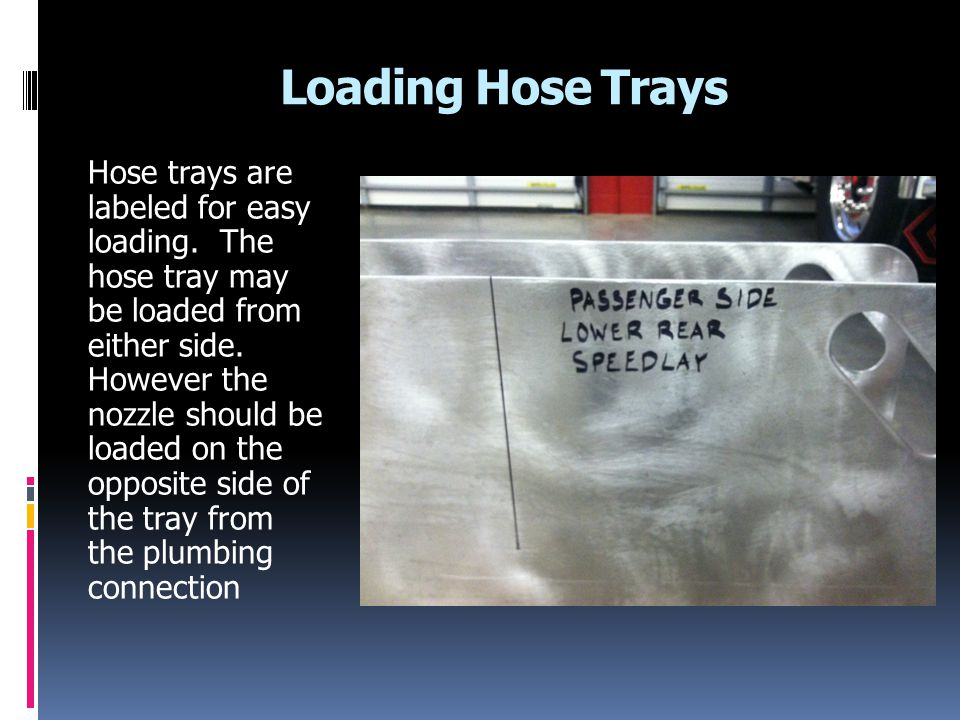 Loading Hose Trays