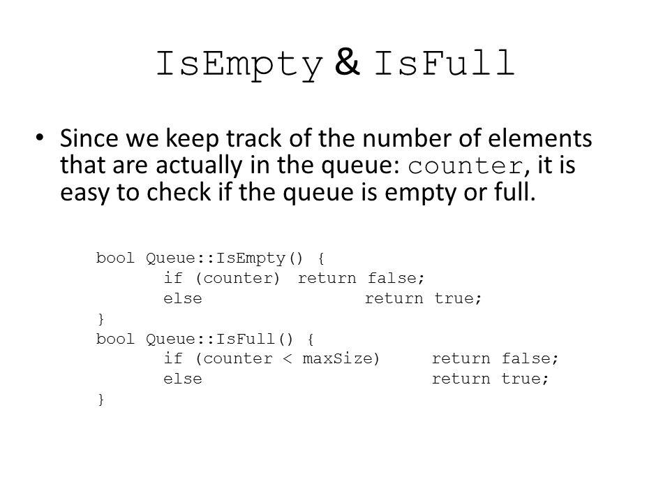 IsEmpty & IsFull