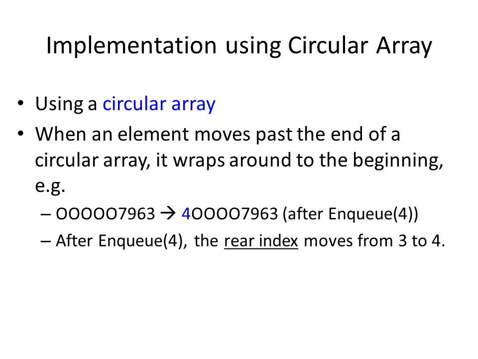 Implementation using Circular Array