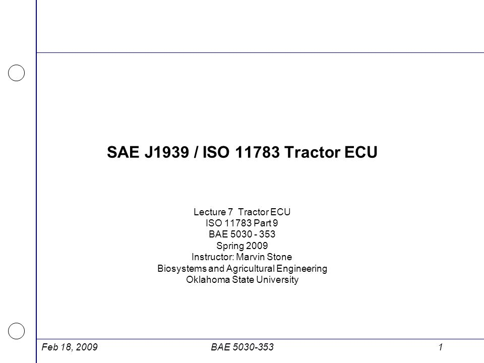 SAE J1939 / ISO 11783 Tractor ECU Lecture 7 Tractor ECU