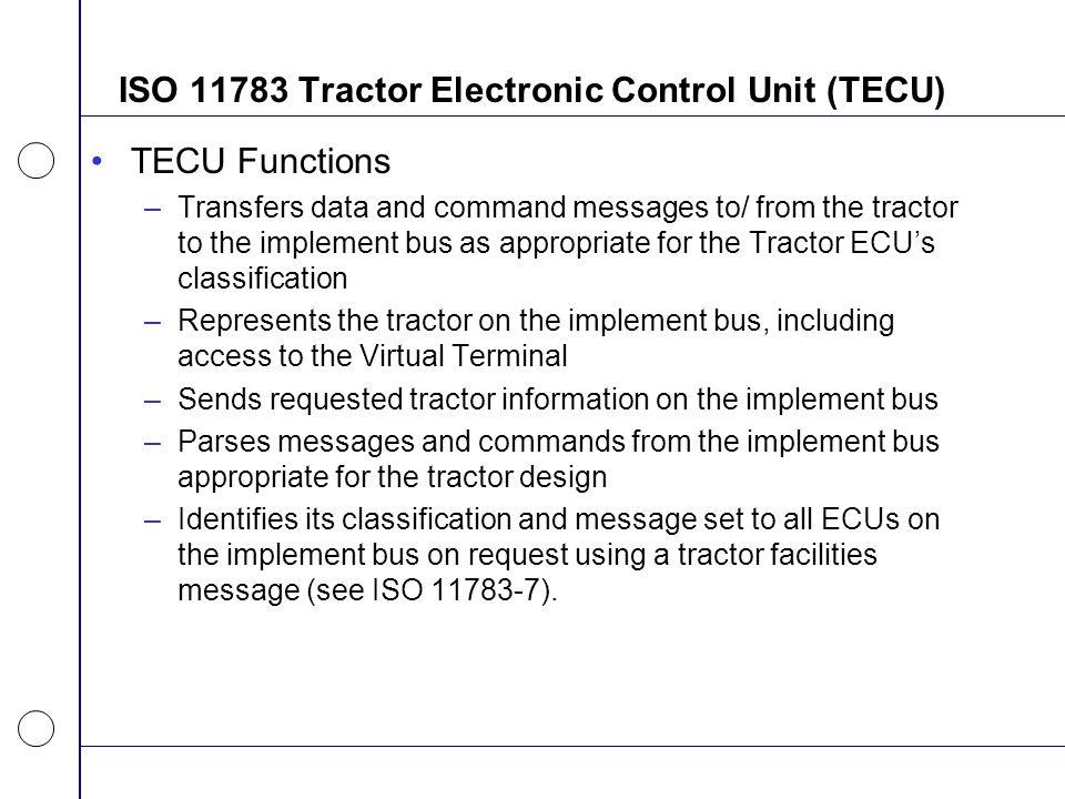 ISO 11783 Tractor Electronic Control Unit (TECU)