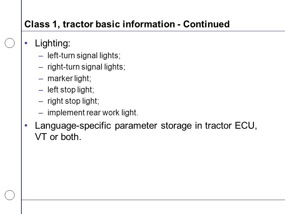 Class 1, tractor basic information - Continued