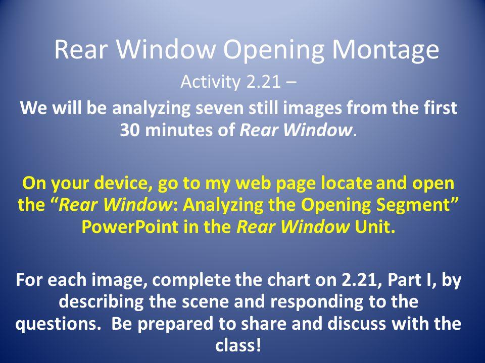 Rear Window Opening Montage