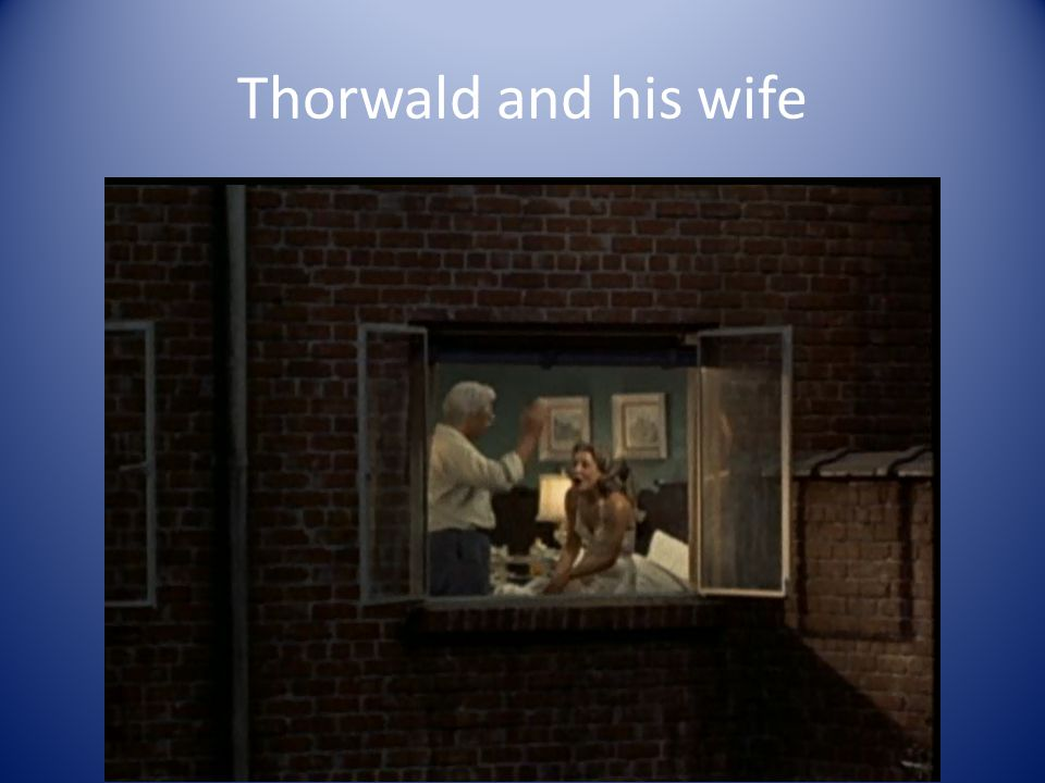 Thorwald and his wife