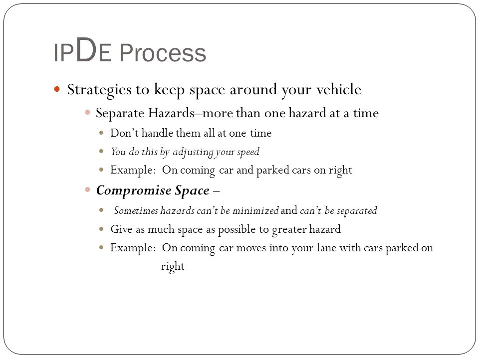IPDE Process Strategies to keep space around your vehicle