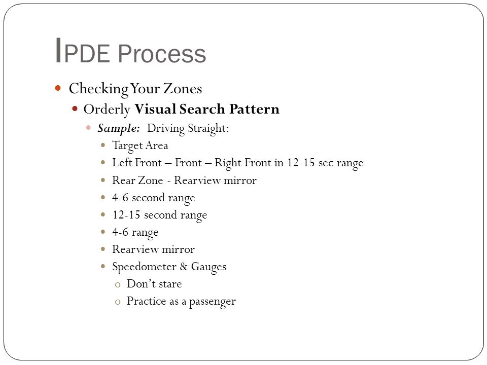 IPDE Process Checking Your Zones Orderly Visual Search Pattern
