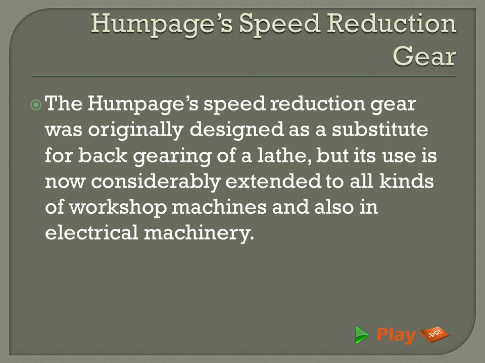 Humpage's Speed Reduction Gear