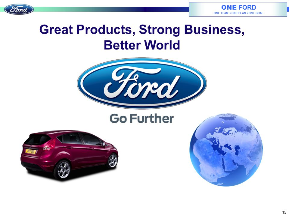 Great Products, Strong Business, Better World