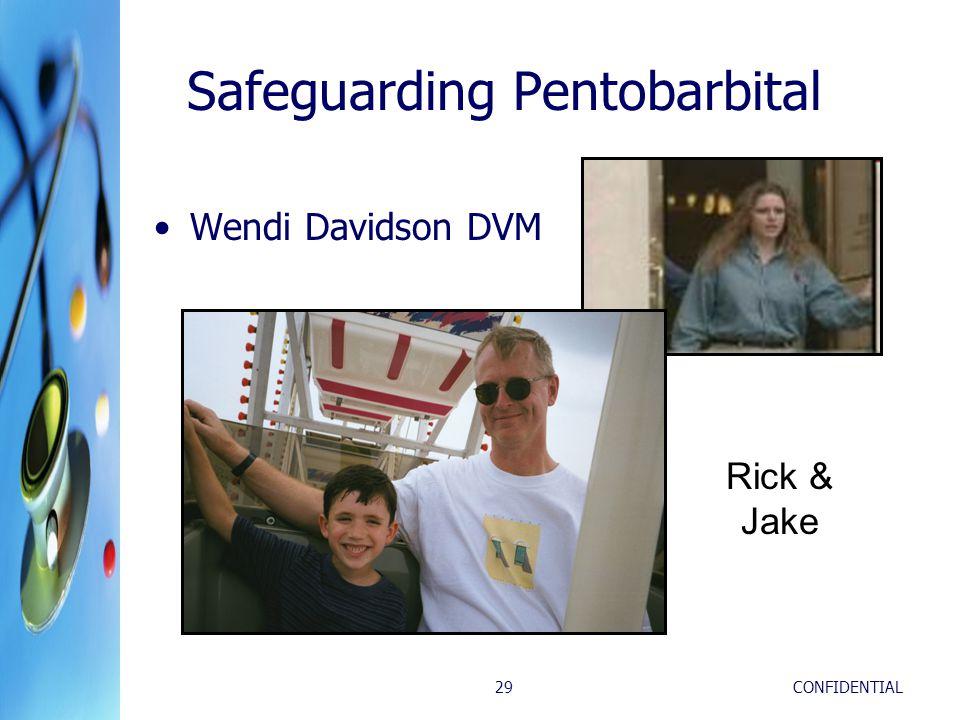 Safeguarding Pentobarbital