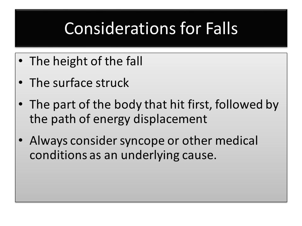 Considerations for Falls