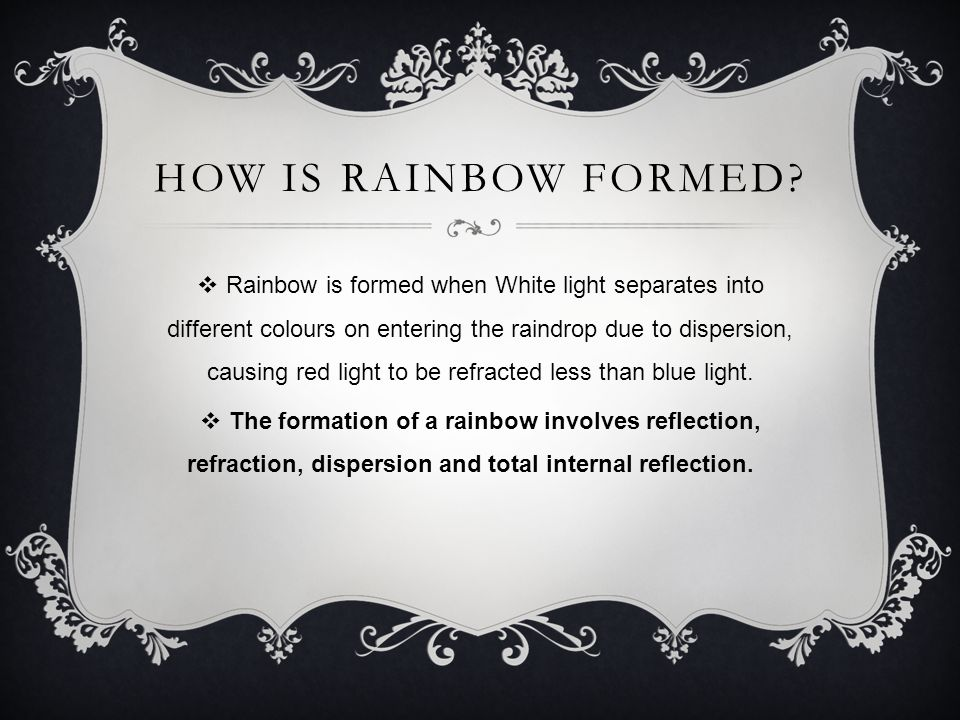 How is Rainbow formed