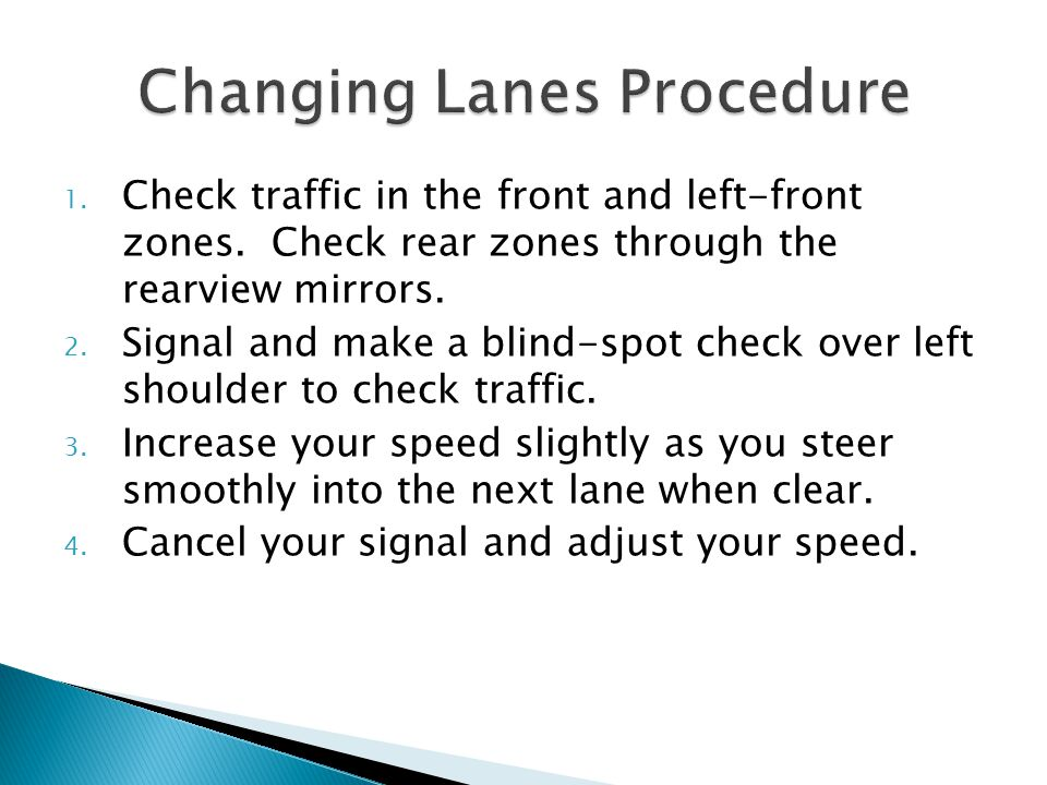 Changing Lanes Procedure