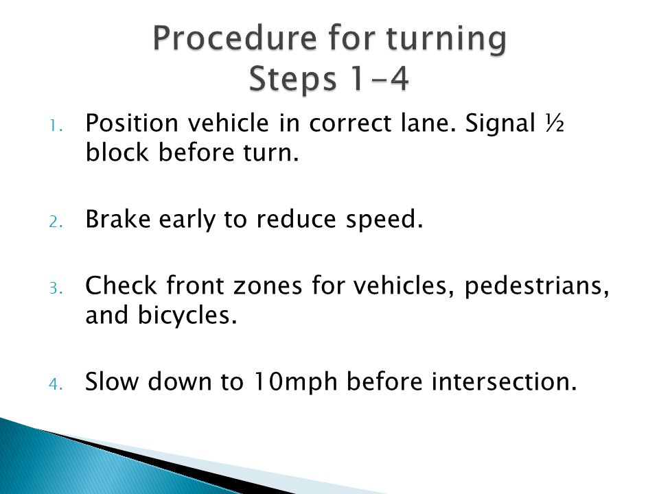 Procedure for turning Steps 1-4