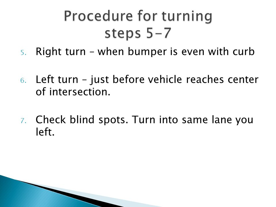 Procedure for turning steps 5-7