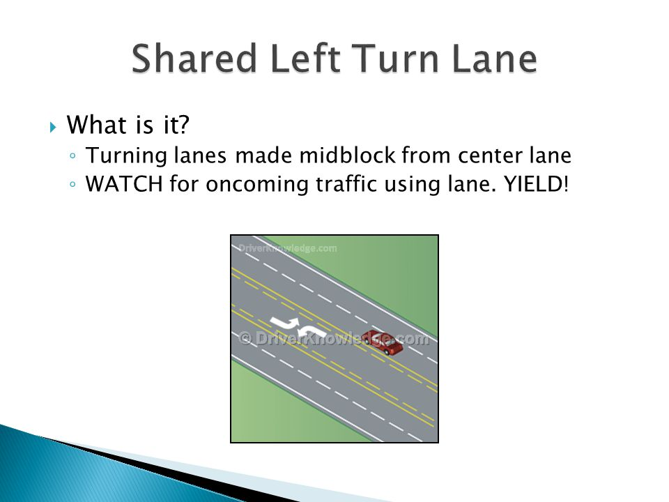 Shared Left Turn Lane What is it