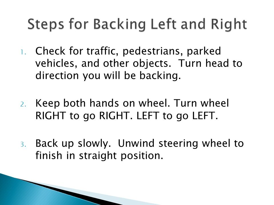 Steps for Backing Left and Right