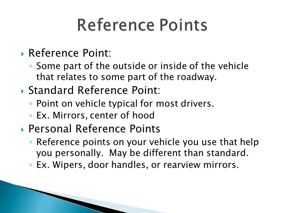 Reference Points Reference Point: Standard Reference Point:
