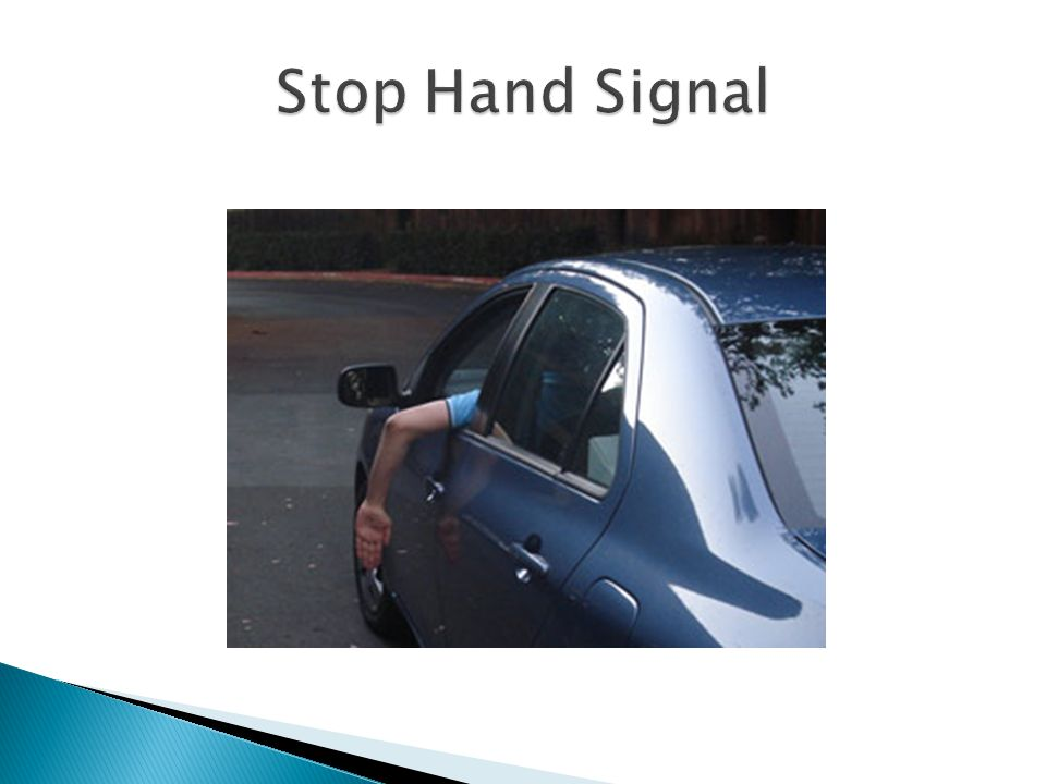 Stop Hand Signal