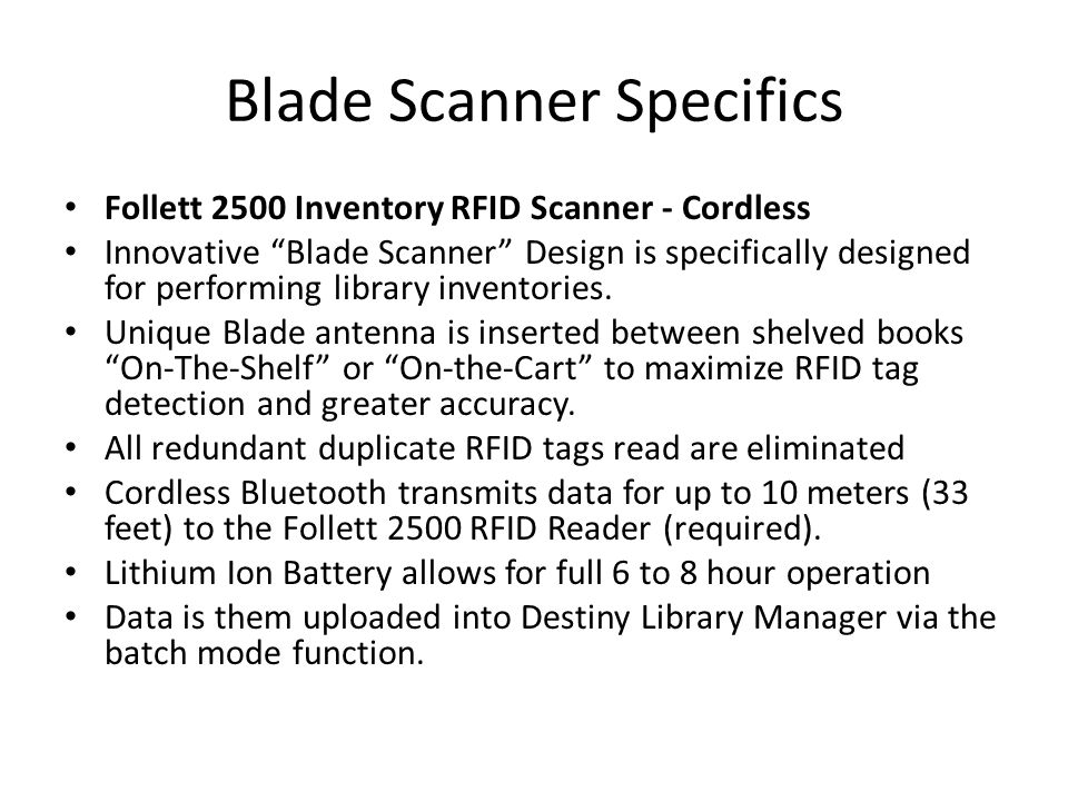 Blade Scanner Specifics