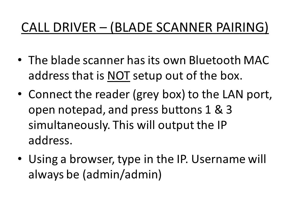 CALL DRIVER – (BLADE SCANNER PAIRING)