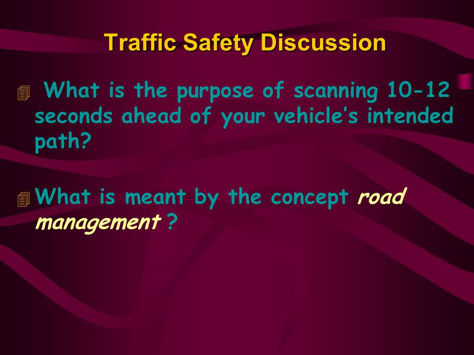 Traffic Safety Discussion