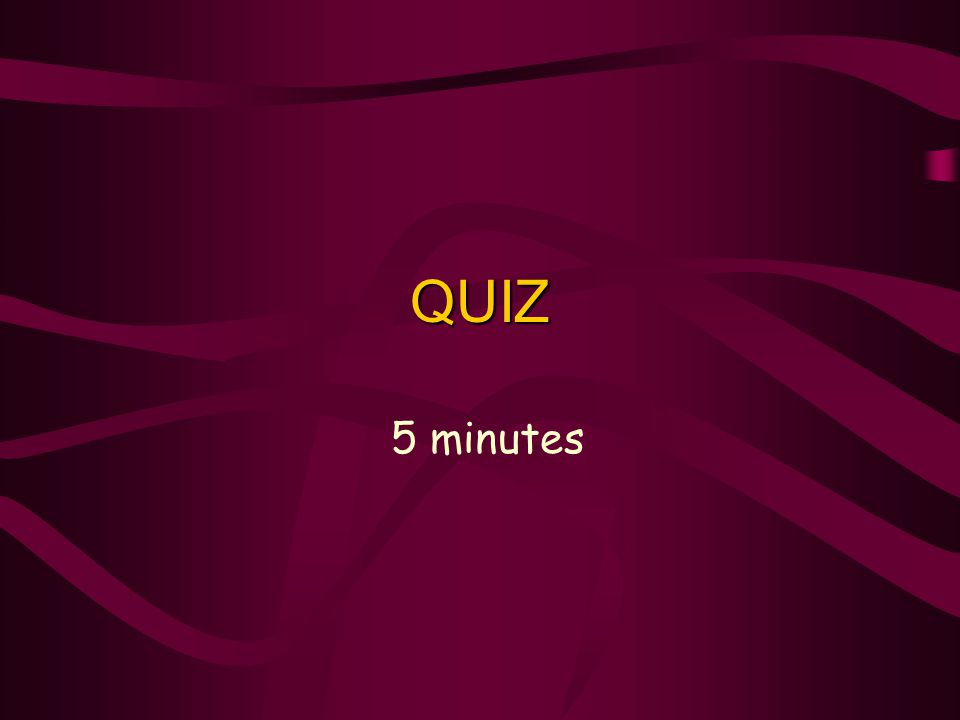 QUIZ 5 minutes Quiz