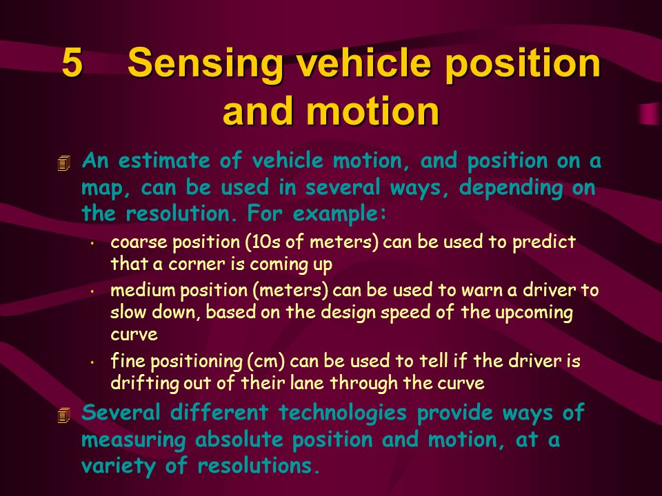 5 Sensing vehicle position and motion