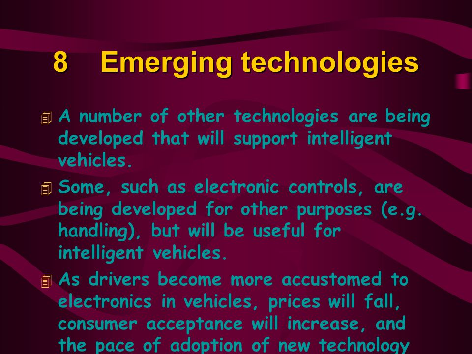 8 Emerging technologies