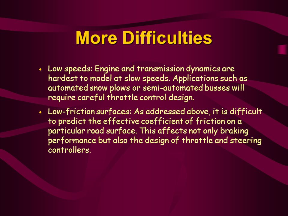 More Difficulties