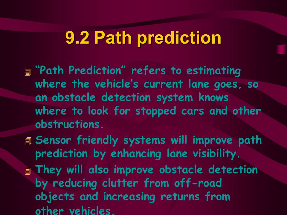 9.2 Path prediction
